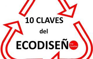 10 CLAVES DEL ECODISEÑO Arte Casellas