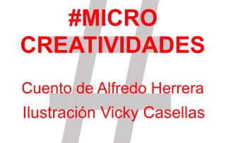 Microcreatividades.-Vicky-Casellas-ilustración.-Cuento-22Los-olvidados22.-Alfredo-Herrera-2