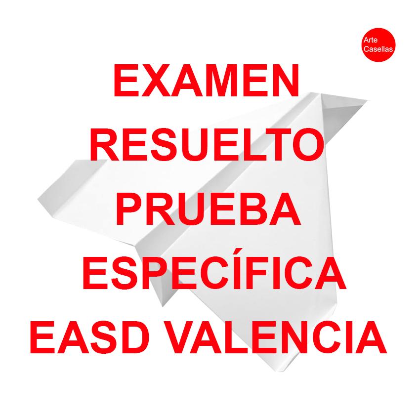 Arte-Casellas.-Examen-resuelto.-Prueba-específica-EASD-Valencia