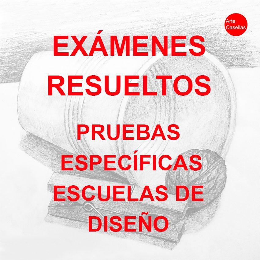 Examenes-resueltos-pruebas-específicas-estudios-superiores-diseño.-Arte-Casellas