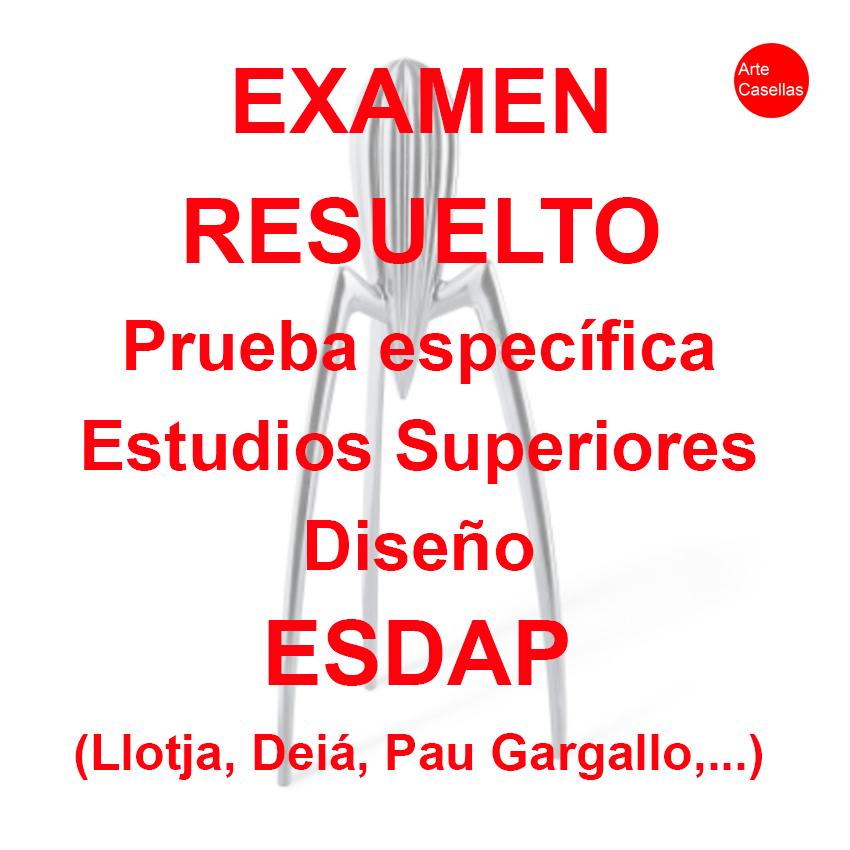 Arte-Casellas.-Examen-resuelto-ESDAP.-Prueba-especifica-acceso-diseño.-Llotja-Deia-Pau-Gargallo-Serra-i-Abella-Olot-Ondora-Vic
